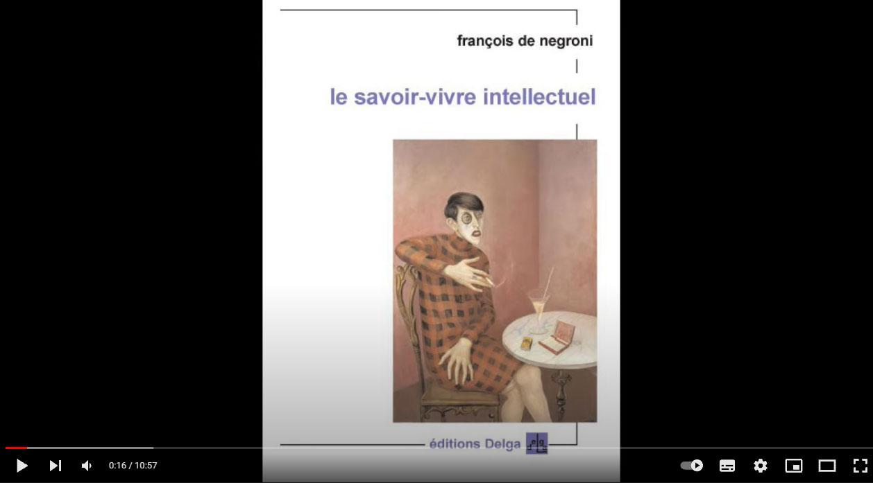 Les mutations de l´intellectuel français (François de Negroni)